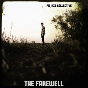PK Jazz Collective - The Farewell