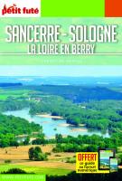 Sancerre, Sologne, la Loire en Berry