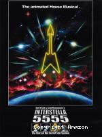Daft Punk : Interstella 5555 the story of the secret star system