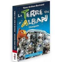 La Terre vue d'Alban - L'intégrale