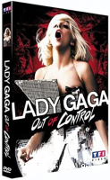 Lady Gaga: Out of control