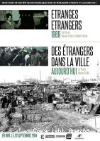 Etranges étrangers + Des étrangers dans la ville