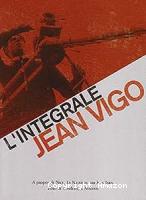 Jean Vigo, l'intégrale