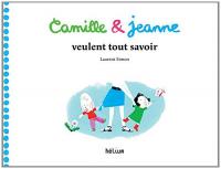 Camille et Jeanne veulent tout savoir