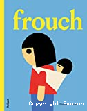Frouch