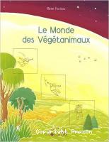 Le Monde des Végétanimaux