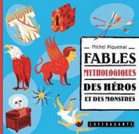 Fables mythologiques des héros et des monstres