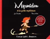 Myrmidon et la grotte mystérieuse